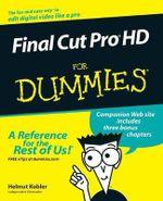 Final Cut Pro HD For Dummies - Helmut Kobler