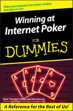 Winning At Internet Poker For Dummies : For Dummies (Lifestyles Paperback) - Mark Harlan