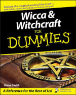 Wicca and Witchcraft For Dummies : For Dummies (Lifestyles Paperback) - Diane Smith