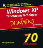 Windows XP Timesaving Techniques For Dummies, 2nd Edition - Woody Leonhard