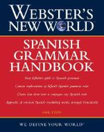 Webster's New World Spanish Grammar Handbook - Gail Stein