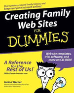 Creating Family Web Sites For Dummies - Janine Warner