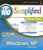 Windows XP : Top 100 Simplified Tips and Tricks - Joe Kraynak