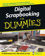 Digital Scrapbooking For Dummies : For Dummies (Lifestyles Paperback) - Jeanne Wines-Reed