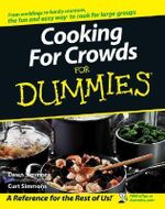 Cooking For Crowds For Dummies - Dawn Simmons