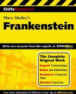 Frankenstein : Complete Study Edition - Mary Wollstonecraft Shelley