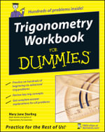 Trigonometry Workbook For Dummies : For Dummies - Mary Jane Sterling