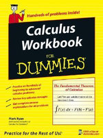 Calculus Workbook For Dummies - Mark Ryan