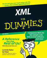 XML For Dummies, 4th Edition : For Dummies - Lucinda Dykes