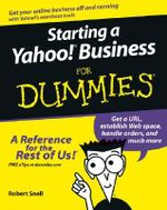 Starting A Yahoo! Business For Dummies - Rob Snell