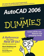 AutoCAD 2006 For Dummies - Mark Middlebrook