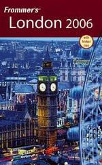 Frommer's London 2006 : Frommer's S. - Darwin Porter