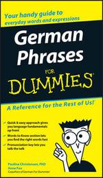 German Phrases For Dummies : For Dummies - Consumer Dummies