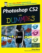 Photoshop CS2 For Dummies - Peter Bauer