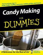 Candy Making For Dummies : For Dummies - Steven Holzner