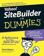 Yahoo! SiteBuilder For Dummies With CDROM - Richard Wagner