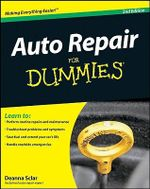 Auto Repair For Dummies, 2nd Edition : The Complete Story - Deanna Sclar