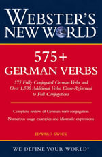 Webster's New World 575+ German Verbs - Edward Swick