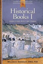 Historical Books I : Joshua, Judges, Ruth, 1 and 2 Samuel - William Anderson