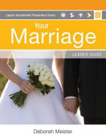 Your Marriage : Leader Guide - Charles Bouchard