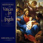 Mediations on Vatican Art - Mark Haydu