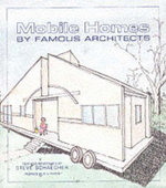 Mobile Homes By Famous Architects - Steve Schaecher