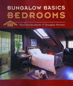 Bungalow Basics : Bedrooms - Paul Duchscherer
