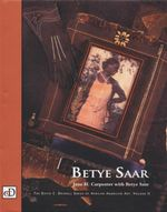 Betye Saar : The David C. Driskell Series of African American Art: Volume II - Jane H. Carpenter