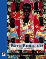 Faith Ringgold : The David C. Driskell Series of African American Art : Volume III - Lisa E. Farrington