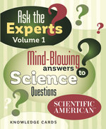 Ask the Experts : Mind-Blowing Answers to Science Questions - Pomegranate Publishers