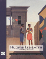 Hughie Lee Smith : The David C. Driskell Series of African American Art : Volume VIII - Leslie King-Hammond