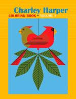 Charley Harper: Volume I : CB152 - Charley Harper
