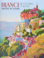 France Travel Posters CB161 : Travel Posters Coloring Book - Swann Galleries