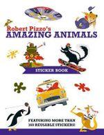 Robert Pizzo Amazing Animals - Robert Pizzo