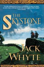 The Skystone : The Camulod Chronicles - Jack Whyte