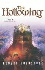 The Hollowing - Robert Holdstock
