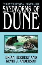 Sandworms of Dune : Dune (Hardcover) - Brian Herbert