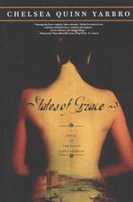 States of Grace : A Novel of the Count Saint-Germain - Chelsea Quinn Yarbro