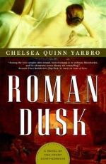 Roman Dusk : A Novel of the Count Saint-Germain - Chelsea Quinn Yarbro