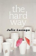 The Hard Way - Julie Luongo