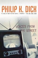Voices from the Street - Philip K Dick