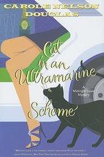 Cat in an Ultramarine Scheme : Midnight Louie Mystery - Carole Nelson Douglas