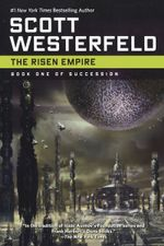 The Risen Empire - Scott Westerfield