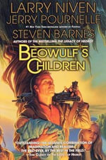 Beowulf's Children - Larry Niven
