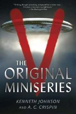 V : The Original Mini-Series - Kenneth Johnson