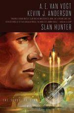 Slan Hunter - A E Van Vogt