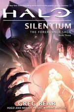 Halo : Silentium - Greg Bear