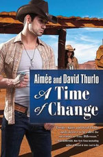 A Time of Change - Aimee Thurlo