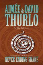 Never-Ending-Snake : An Ella Clah Novel - Aimee Thurlo