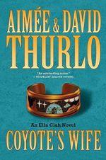 Coyote's Wife : Ella Clah Novels (Paperback) - Aimee Thurlo